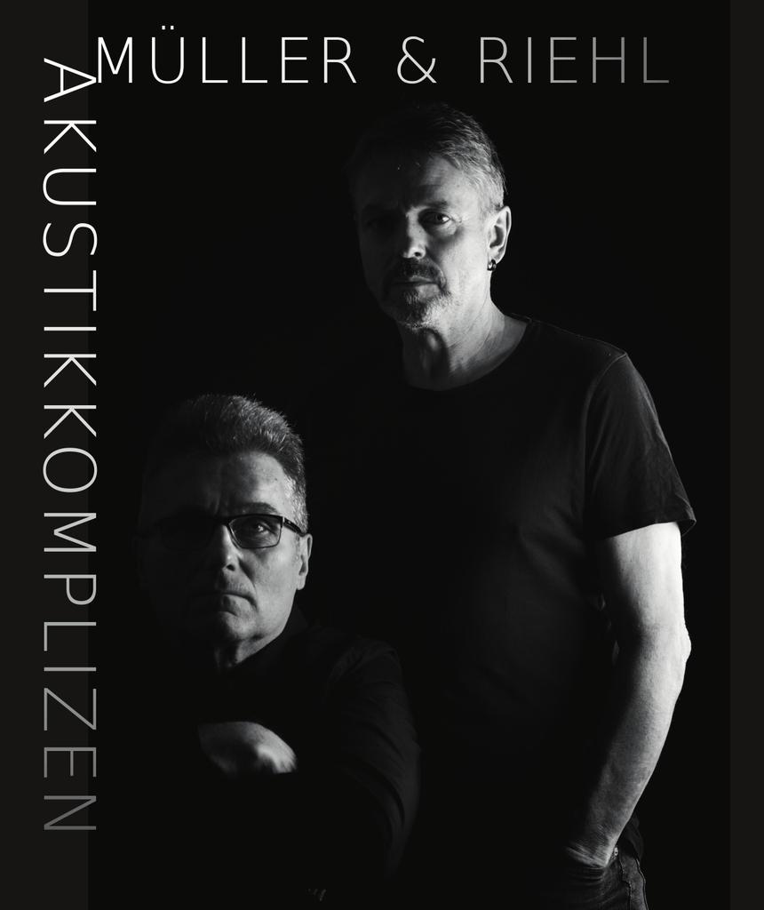 Müller & Riehl sind die Akustikkompliezen